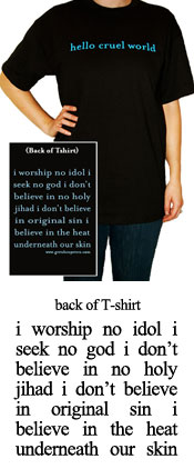 "Hello Cruel World T-shirt -  ""Worship No Idol"""