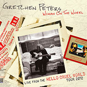 Gretchen Peters: Woman On The Wheel