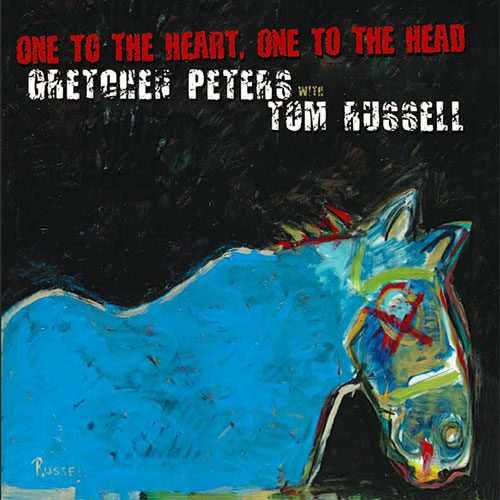 Gretchen Peters with Tom Russell - One To The Heart, One To The Head