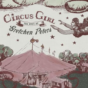 Gretchen Peters - Circus Girl