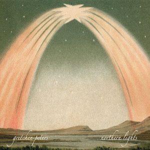 Gretchen Peters - Northern Lights