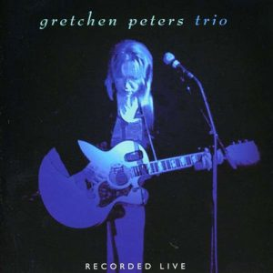 Gretchen Peters - Trio