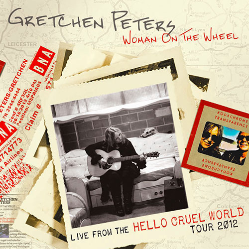 Gretchen Peters - Woman On The Wheel