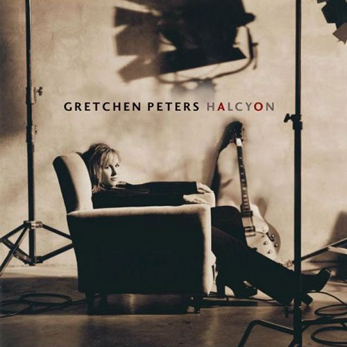 Gretchen Peters - Halcyon