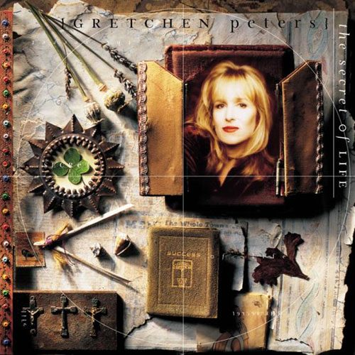 Gretchen Peters - The Secret Of Life